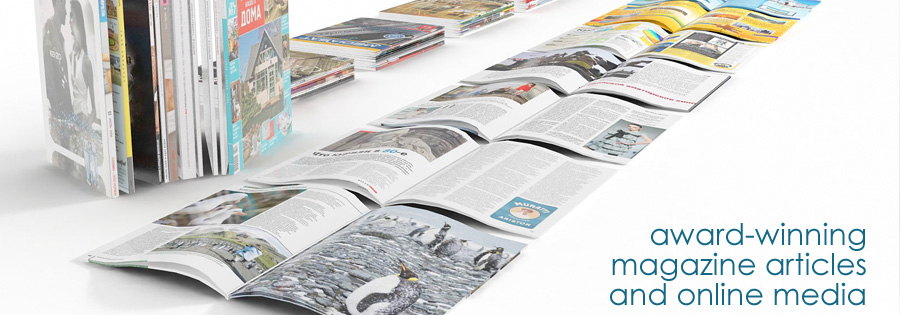 Award-winning magazine articles and online media